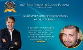 004: Arthur Tubman is The Social Media Dominator; He Shows Us How