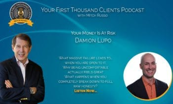 005: Damion Lupo Says Your Money Is At Risk