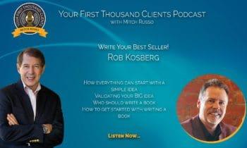 013: Rob Kosberg on Writing a Bestselling Book