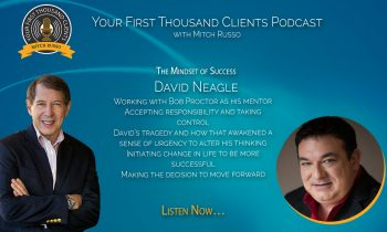 032: David Neagle On The Mindset of Success