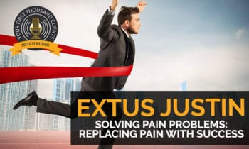 102: Solving Pain Problems: Replacing Pain With Success with Extus Justin