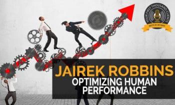 121: Optimizing Human Performance with Jairek Robbins