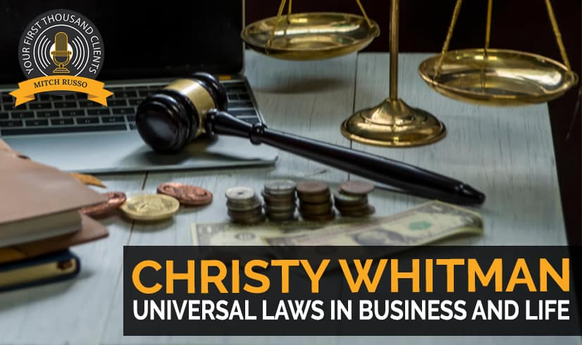 126: Universal Laws In Business And Life with Christy Whitman