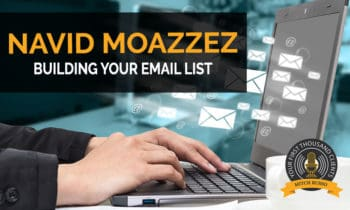 129: Building Your Email List with Navid Moazzez